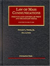Teeter and Lovings Law of Mass Communications Freedom and by Teeter