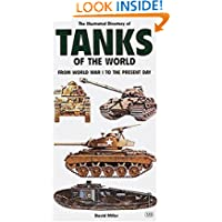 Illustrated Directory of Tanks and Fighting Vehicles: From World War I to the Present Day