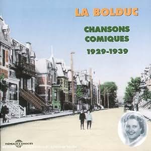 La Bolduc: Chansons Comiques 1929-1939 (Direction Martin Duchesne) [CD + Book]