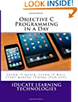 Objective C Programming in a Day: Lea...