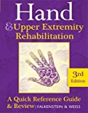 img - for Hand and Upper Extremity Rehabilitation: A Quick Reference Guide and Review 3rd Edition