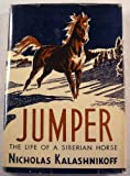 img - for Jumper: The Life of a Siberian Horse book / textbook / text book