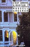 echange, troc Russell H. Greenan - C'est arrivé à Boston ?