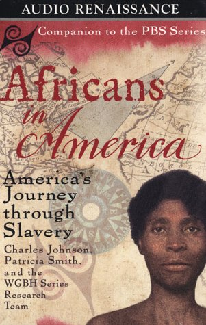 Africans in America: America's Journey Through Slavery, Charles Richard Johnson, Patricia Smith