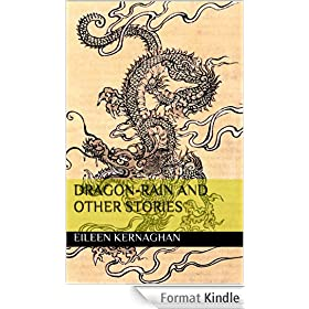 Dragon-Rain and Other Stories (English Edition)