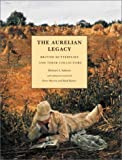 img - for The Aurelian Legacy: British Butterflies and their Collectors by MichEl A. Salmon (2001-03-05) book / textbook / text book
