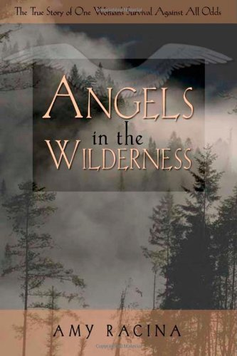 51K2b41iqhL ~ Angels in the Wilderness On Sale
