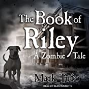 The Book of Riley: A Zombie Tale | Mark Tufo