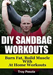 DIY Sandbag Workouts - Eliminate body fat fast with spare tire elmination workouts