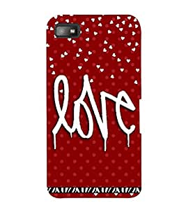 LOVE QUOTE IN A RED BACK GROUND 3D Hard Polycarbonate Designer Back Case Cover for Blackberry Z10