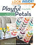 Playful Petals: Learn Simple, Fusible...