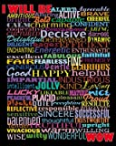 I Will Be (Motivational List) Art Poster Print - 16x20