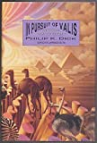 In Pursuit of Valis: Selections from the Exegesis (0887330916) by Dick, Philip K.