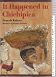 img - for It happened in Chichipica book / textbook / text book