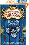 How To Be a Pirate (How To Train Your...