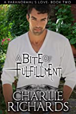 A Bite of Fulfillment (A Paranormal's Love)