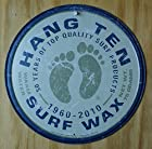Hang Ten Surf Wax Surfing Round Distressed Retro Vintage Tin Sign
