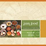 img - for Jain Food : Compasionate and Healthy eating book / textbook / text book