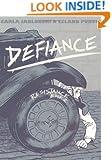 Defiance: Resistance Book 2
