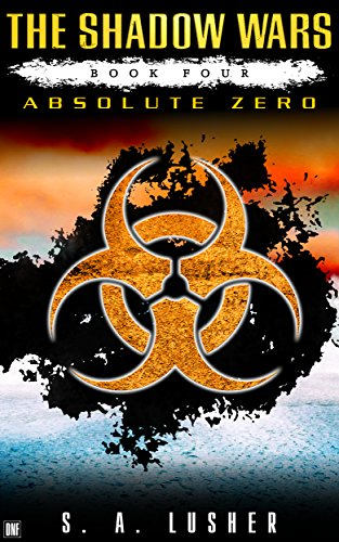 Free Kindle Book : Absolute Zero (The Shadow Wars Book 4)