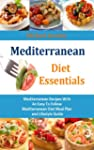 Mediterranean Diet Essentials: Medite...
