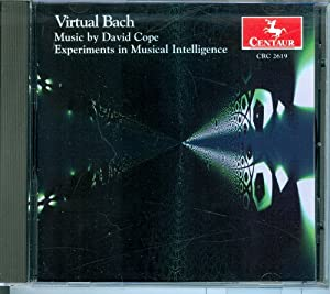 Virtual Bach: Music By David Cope