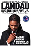 Americas Got Talent Winner Landau Eugene Murphy Jr: From Washing Cars to Hollywood Star