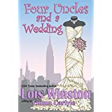 Four Uncles and a Wedding ~ Emma Carlyle