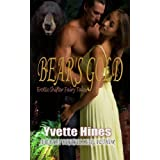 Bear's Gold (Erotic Shifter Fairy Tales Book 1) ~ Yvette Hines