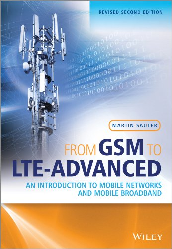 from-gsm-to-lte-advanced-an-introduction-to-mobile-networks-and-mobile-broadband
