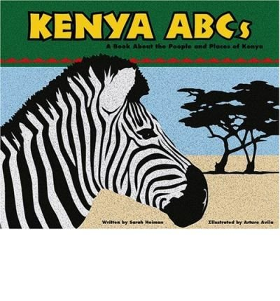 Kenya ABCs: A Book About the People and Places of Kenya