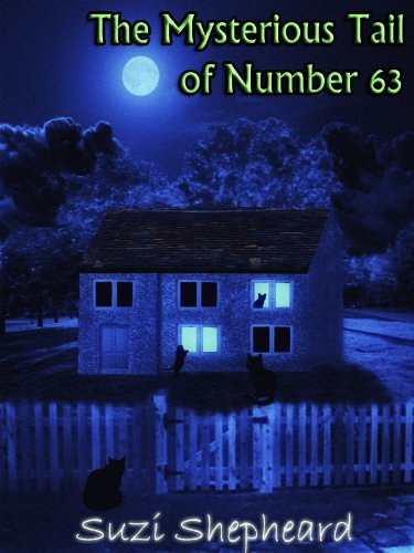 The Mysterious Tail of Number 63 (Rosie: The Secret Agent Kitten Mysteries)