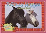 Totally Horses: Jigsaw Book [With 5 48-Piece Jigsaws] (Jigsaw Books)
