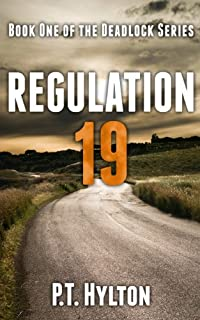 (FREE on 6/30) Regulation 19 by P.T. Hylton - http://eBooksHabit.com