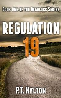 (FREE on 6/30) Regulation 19 by P.T. Hylton - http://eBooksHabit.com