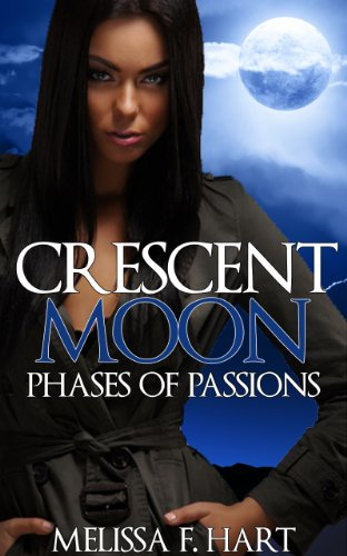 crescent-moon-phases-of-passions-book-2-werewolf-romance-paranormal-romance-english-edition