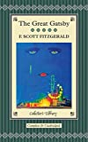 The Great Gatsby (Collectors Library) F. Scott Fitzgerald