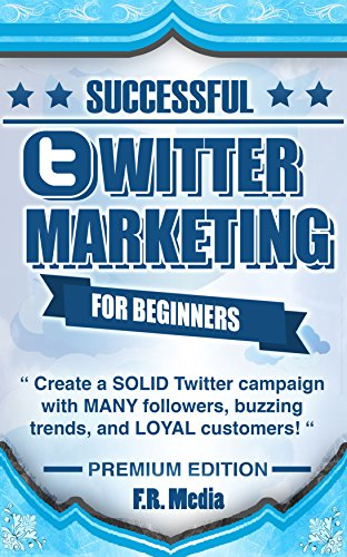 TWITTER MARKETING SUCCESSFULLY, PREMIUM EDITION: (FREE CONTENT) Create a SOLID Twitter campaign with MANY followers, buzzing trends, and LOYAL customers! … Facebook, Facebook Marketing, Youtube,)