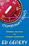 Combinations: Opening the Door to Student Leadership [Paperback]