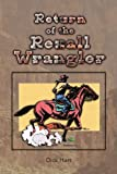 Return of the Rexall Wrangler (143637958X) by Hart, Dick