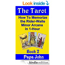 The Tarot Book 2 (How to Memorize the   Rider-Waite Minor Arcana  in 1-Hour)