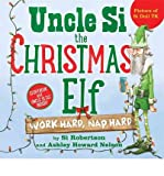 Work Hard, Nap Hard Uncle Si the Christmas Elf (Hardback) - Common