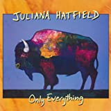 Only Everything [Explicit]