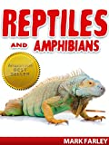 img - for Reptiles & Amphibians - A Fascinating Children's eBook About The Most Amazing Animals on Earth with Videos book / textbook / text book
