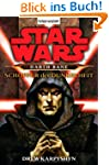 Star Wars: Darth Bane - Sch�pfer der...