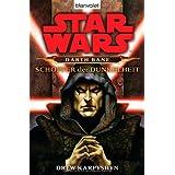 """Star Wars: Darth Bane - Sch�pfer der Dunkelheitvon """"Drew Karpyshyn"""""""