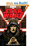 Star Wars: Darth Bane - Sch�pfer der Dunkelheit