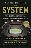 Image of The System: The Glory and Scandal of Big-Time College Football