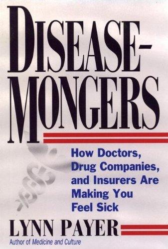 Disease-Mongers 0471543853