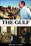 The Gulf: The Bush Presidencies and t...